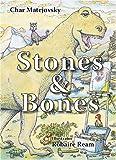 Stones & Bones: A Child's Guide to Evolution