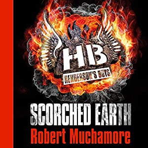 Henderson's Boys: Scorched Earth Audiobook