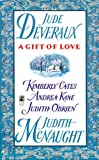 A Gift of Love: Double Exposure / Just Curious / Gabriel's Angel / Yuletide Treasure / Five Golden Rings (0671536613) by McNaught, Judith