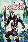 img - for Alien Assassin (Assassin Series 2) book / textbook / text book