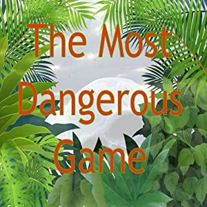 The Most Dangerous Game | [Richard Cornell]