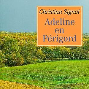 Adeline en Périgord | Livre audio