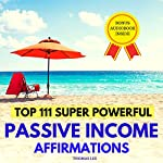 Top 111 Super Powerful Passive Income Affirmations | Thomas Lee