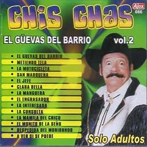 Chis-Chas El Guevas Del Barrio Vol.2