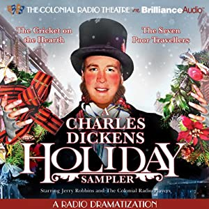 A Charles Dickens Holiday Sampler: A Radio Dramatization | [Charles Dickens, Jerry Robbins (dramatization)]