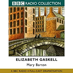 Mary Barton (Dramatised) Radio/TV Program