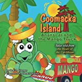 img - for Coomacka Island: Anansi Jr. and the Mango Truck book / textbook / text book