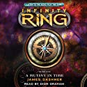 A Mutiny in Time: Infinity Ring, Book 1