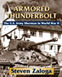 Armored Thunderbolt: The Sherman Tank...