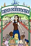 The Ride Delegate: Memoir of a Walt D...