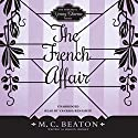 The French Affair: The Endearing Young Charms, Book 2 Audiobook by M. C. Beaton writing as Marion Chesney Narrated by Vanessa Benjamin