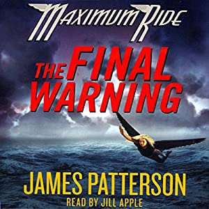 maximum ride the final warning 4 maximum ride: the final warning (out of print) 5 max: a maximum ride  novel 6 fang: a maximum ride novel 7 angel: a maximum ride novel 8.