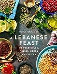 A Lebanese Feast of Vegetables, Pulse...