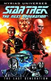img - for Star Trek: The Next Generation - The Last Generation (Star Trek (IDW)) book / textbook / text book