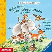 Meine ersten Tier-Geschichten und Lieder (Meine erste Kinderbibliothek) | Sandra Grimm