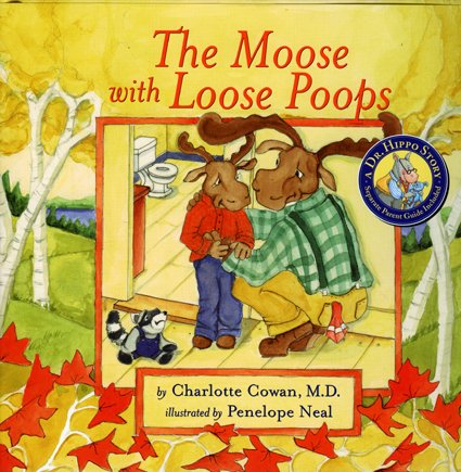 The Moose with Loose Poops (Dr. Hippo)