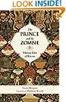 The Prince and the Zombie: Tibetan Ta...