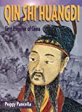 img - for Qin Shi Huangdi: First Emperor of China (Historical Biographies) book / textbook / text book