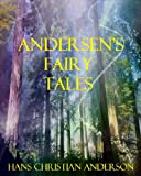 Andersens Fairy Tales (Annotated)