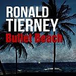 Bullet Beach: Deets Shanahan, Book 10 | Ronald Tierney