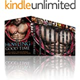 A Howling Good Time (A Ten Book All Stand-Alones Paranormal Shifter Romance Collection)