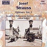 Strauss, Josef: Edition - Vol. 3
