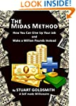 The Midas Method: How You Can Give Up...