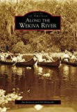 img - for Along the Wekiva River (Images of America) book / textbook / text book