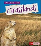 Explore the Grasslands (Explore the Biomes)