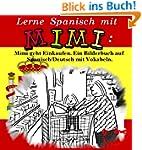 Lerne Spanisch mit Mimi: Mimi geht Ei...