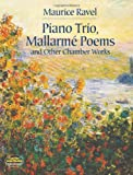 Piano Trio, Mallarmé Poems and Other Chamber Works (Dover Chamber Music Scores)