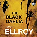 The Black Dahlia Audiobook by James Ellroy Narrated by Jeff Harding