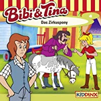 Das Zirkuspony (Bibi und Tina 4) Hörbuch