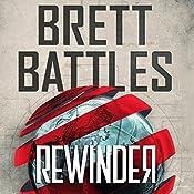 Rewinder | [Brett Battles]