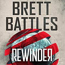 Rewinder (       UNABRIDGED) by Brett Battles Narrated by Vikas Adam
