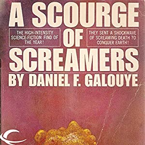 A Scourge of Screamers Audiobook