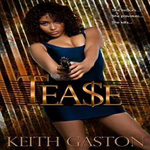 Tease | [Keith Gaston]