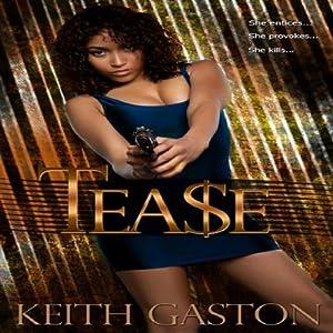 Tease | [Keith Gaston]
