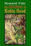 Image of The Adventures of Robin Hood  (Illustrated)