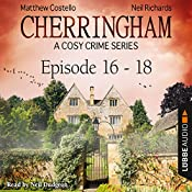 Cherringham - A Cosy Crime Series Compilation (Cherringham 16-18) | Matthew Costello, Neil Richards
