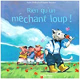 Rien qu'un mchant loup !