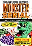 img - for The Collinsport Historical Society presents MONSTER SERIAL: Saturday Morning Sugar Rush Edition book / textbook / text book