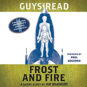 Guys Read: Frost and Fire Audiobook