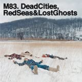 Dead Cities, Red Seas & Lost