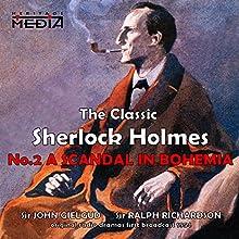 A Scandal in Bohemia  by Sir Arthur Conan Doyle Narrated by Sir John Gielgud, Sir Ralph Richardson