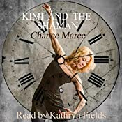 Kimi and the Shaman: Book of Alexios, 1984 (Books of Alexios 2) | Chance Maree