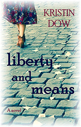 Liberty And Means by Kristin Dow ebook deal