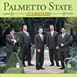 Movin' Up To Gloryland - Palmetto State Quartet