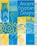 Ancient Egyptian Designs (British Mus...