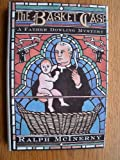 The Basket Case (Father Dowling Mystery Series) (0312009976) by McInerny, Ralph M.